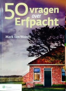 Erfpachtboek 50 vragen over erfpacht Mark van Weeren